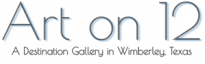 Art on 12 A Destination Gallery: 13811 Ranch Road 12, Wimberley, Texas 78676