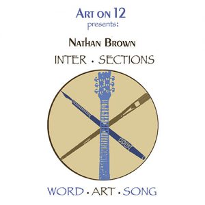 Art on 12 Presents: Inter.Sections, with Nathan Brown! Sunday, January 19, 3-5 pm!