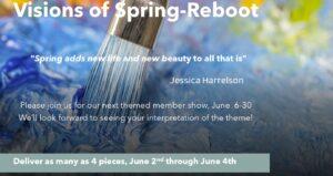 Visions of Spring Members show, June 6-30