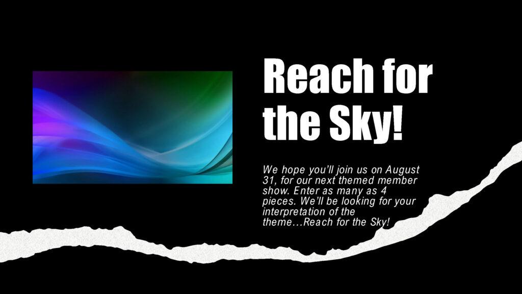Reach for the Sky Member Show